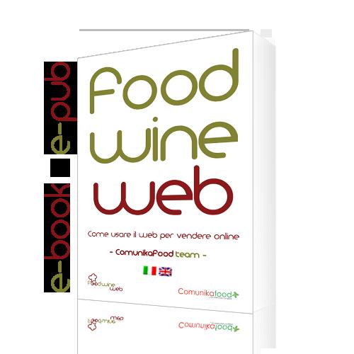 foodwineweb-ebook-epub-500x500-500x500 Come vendere prodotti enogastronomici con il web